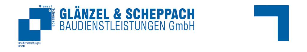 Glänzel & Scheppach Baudienstleistungen GmbH